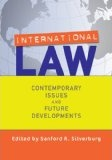 International Law: Contemporary Issues and Future Developments